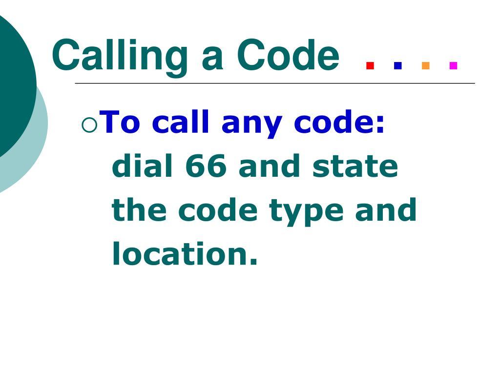 Calling a Code
