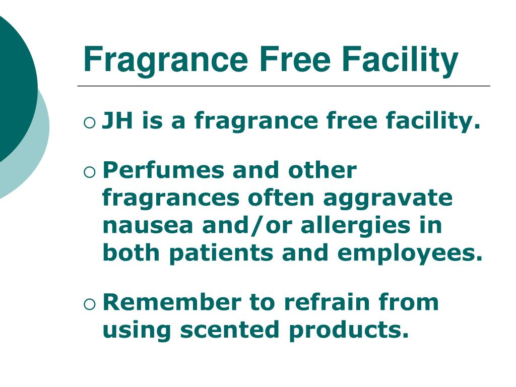 Fragrance Free Facility