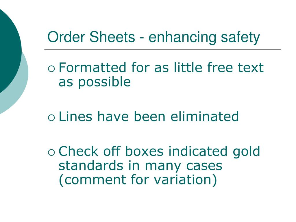 Order Sheets - enhancing safety