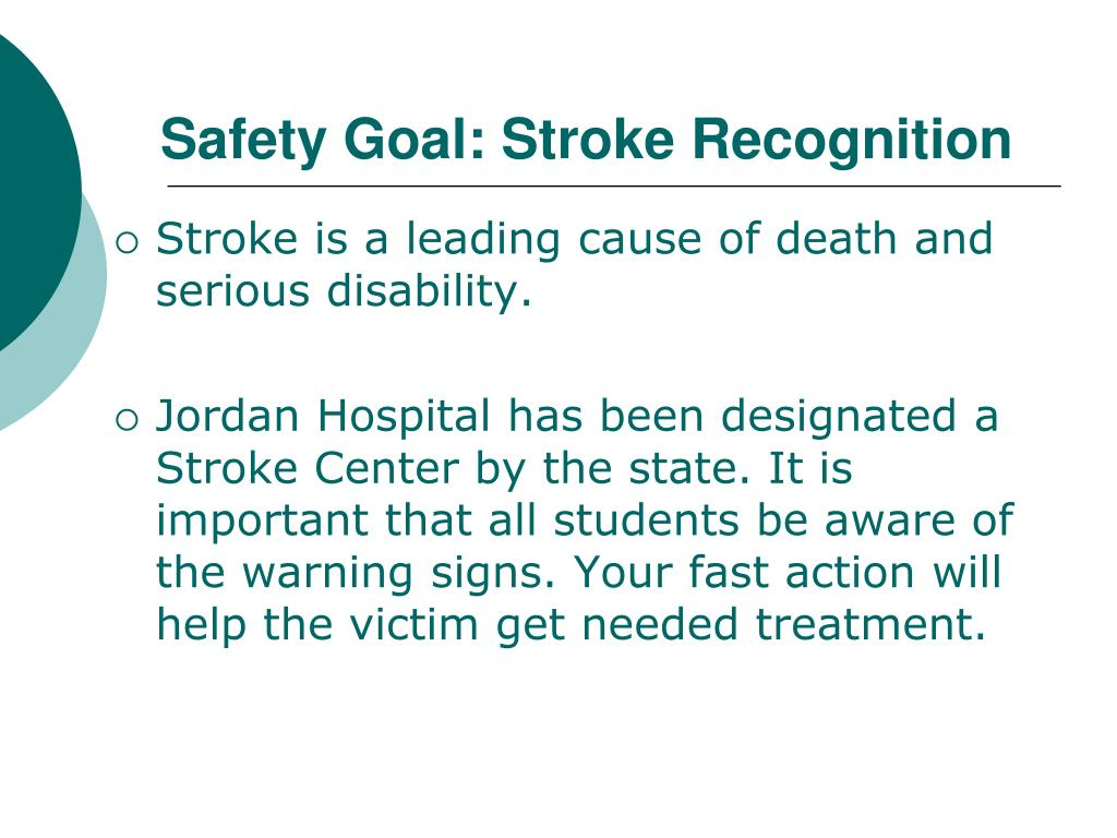 Safety Goal: Stroke Recognition