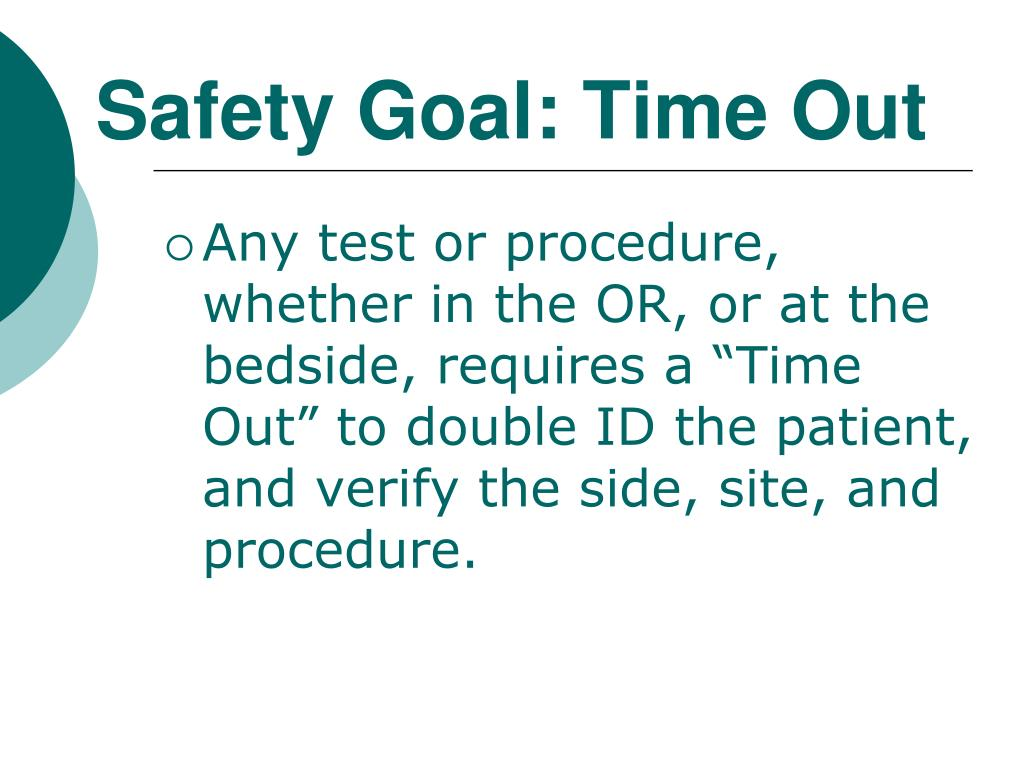 Safety Goal: Time Out