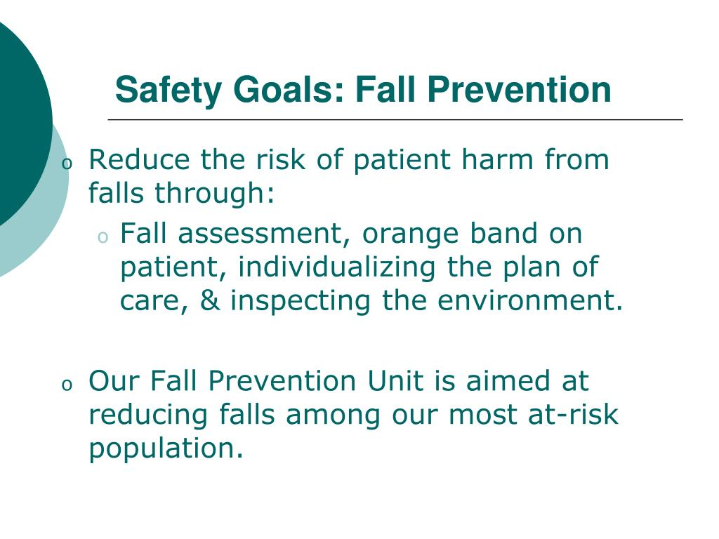 Safety Goals: Fall Prevention