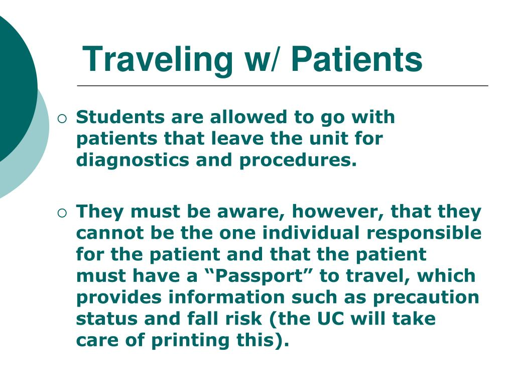 Traveling w/ Patients