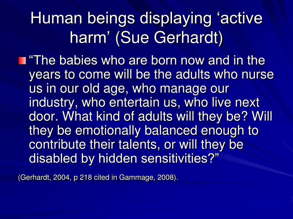 Human beings displaying 'active harm'