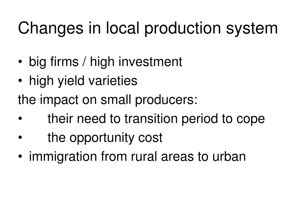 Changes in local production system