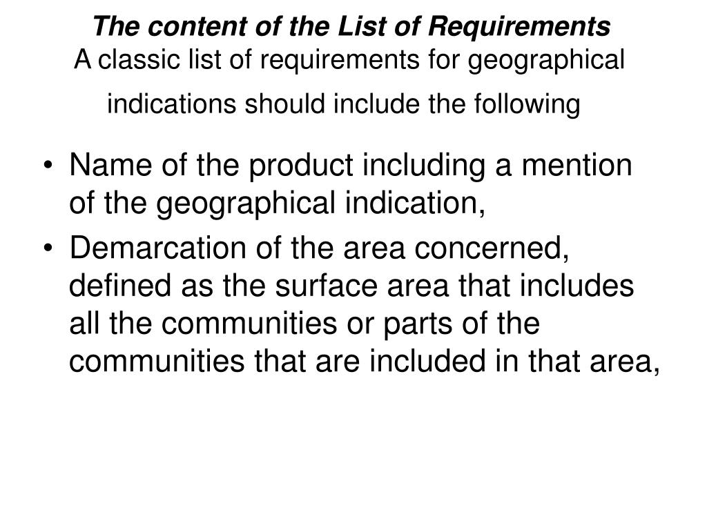 The content of the List of Requirements