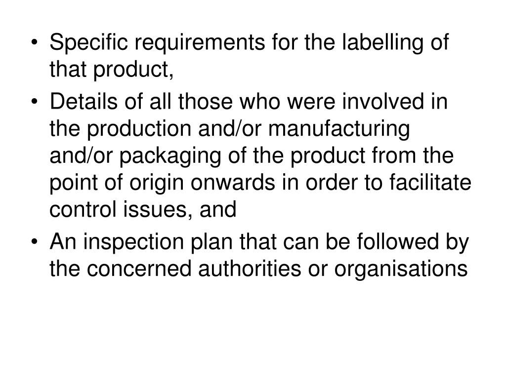 Specific requirements for the labelling of that product,