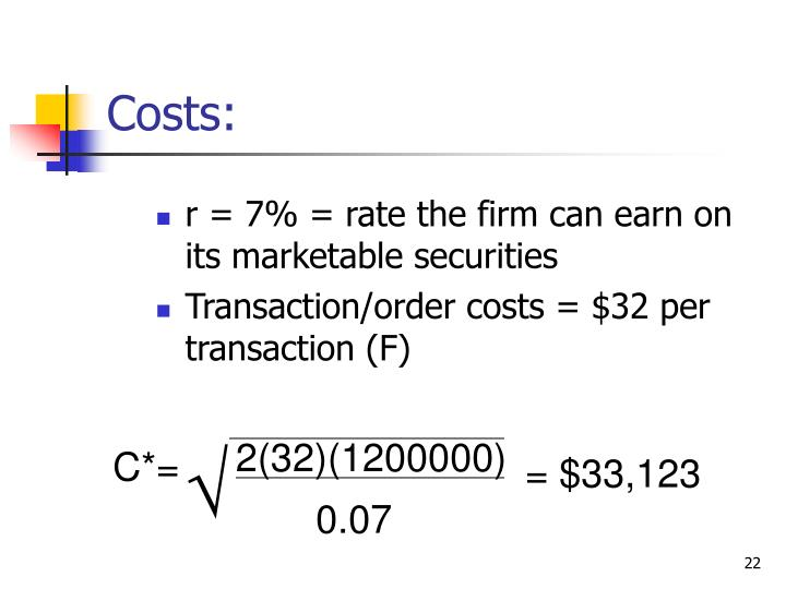 r = 7% = rate the firm can earn on its marketable securities