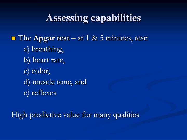Assessing capabilities