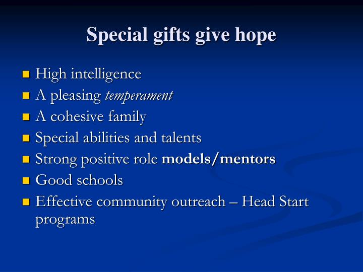 Special gifts give hope