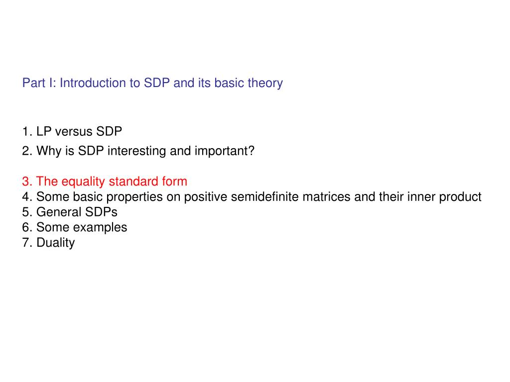Part I: Introduction to SDP and its basic theory