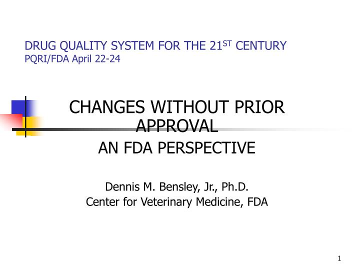 Drug quality system for the 21 st century pqri fda april 22 24