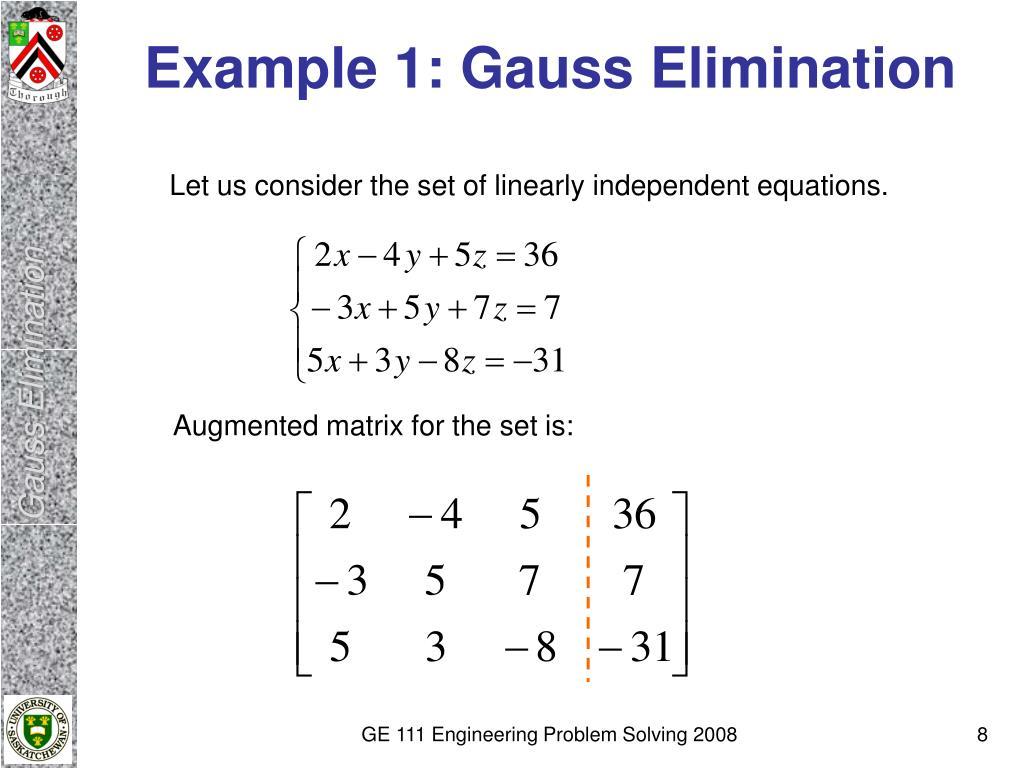 Example 1: Gauss Elimination