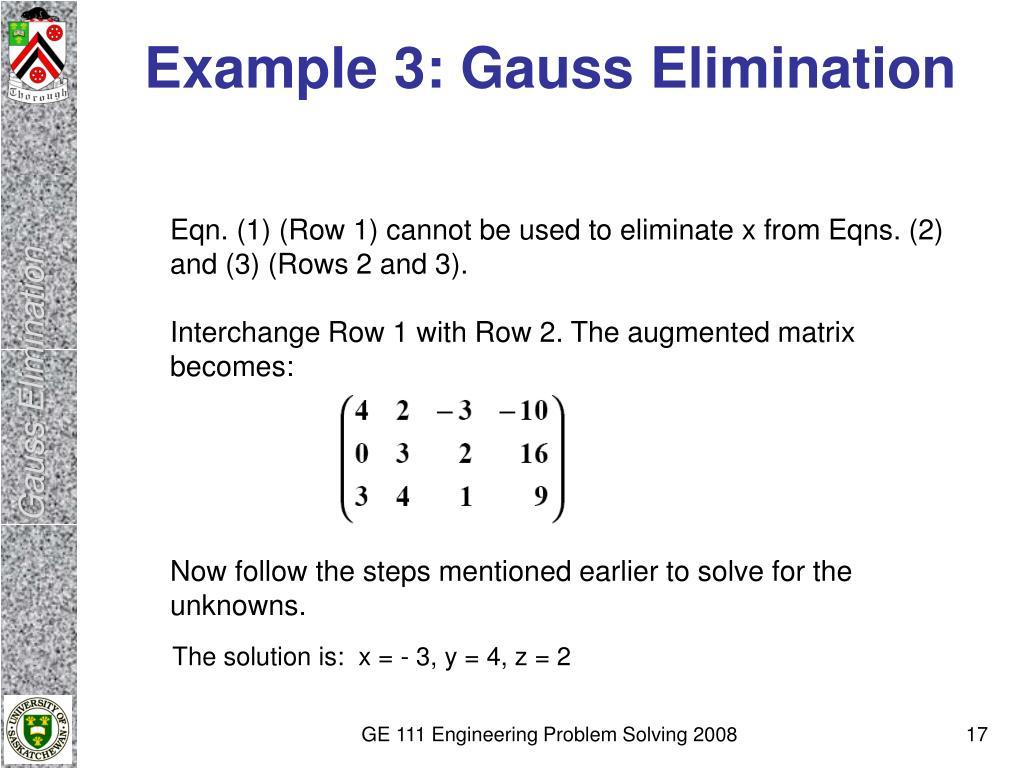 Example 3: Gauss Elimination
