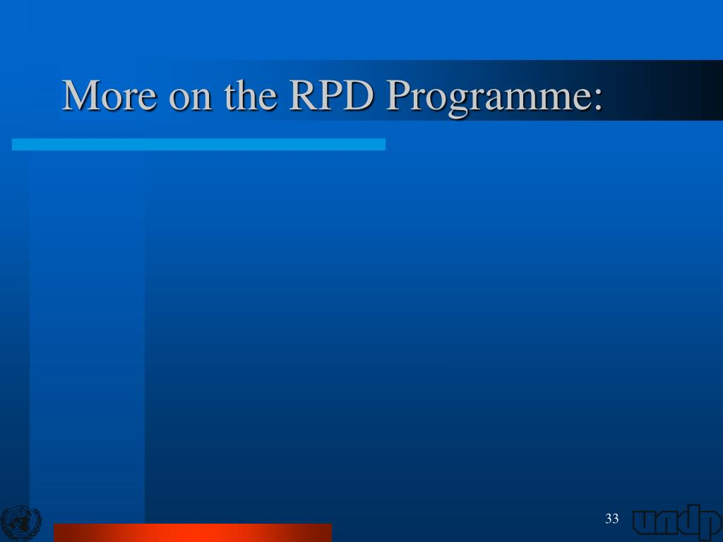 More on the RPD Programme:
