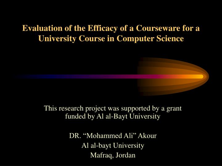 Evaluation of the efficacy of a courseware for a university course in computer science