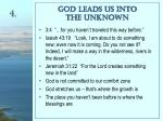 god leads us into the unknown