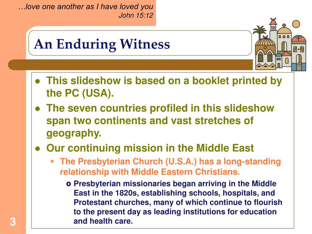 An Enduring Witness