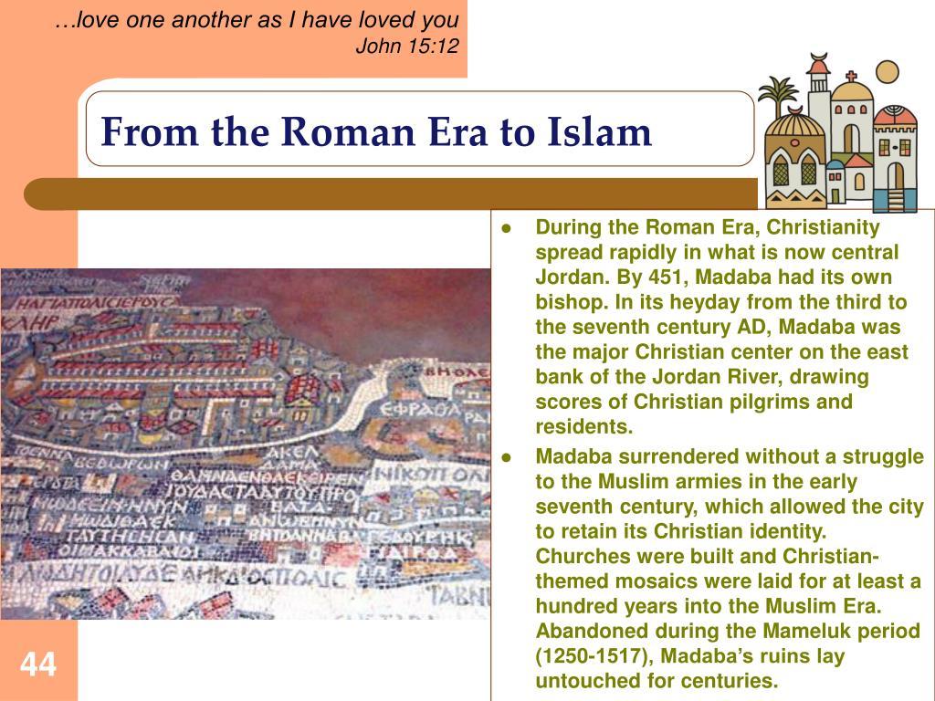 From the Roman Era to Islam