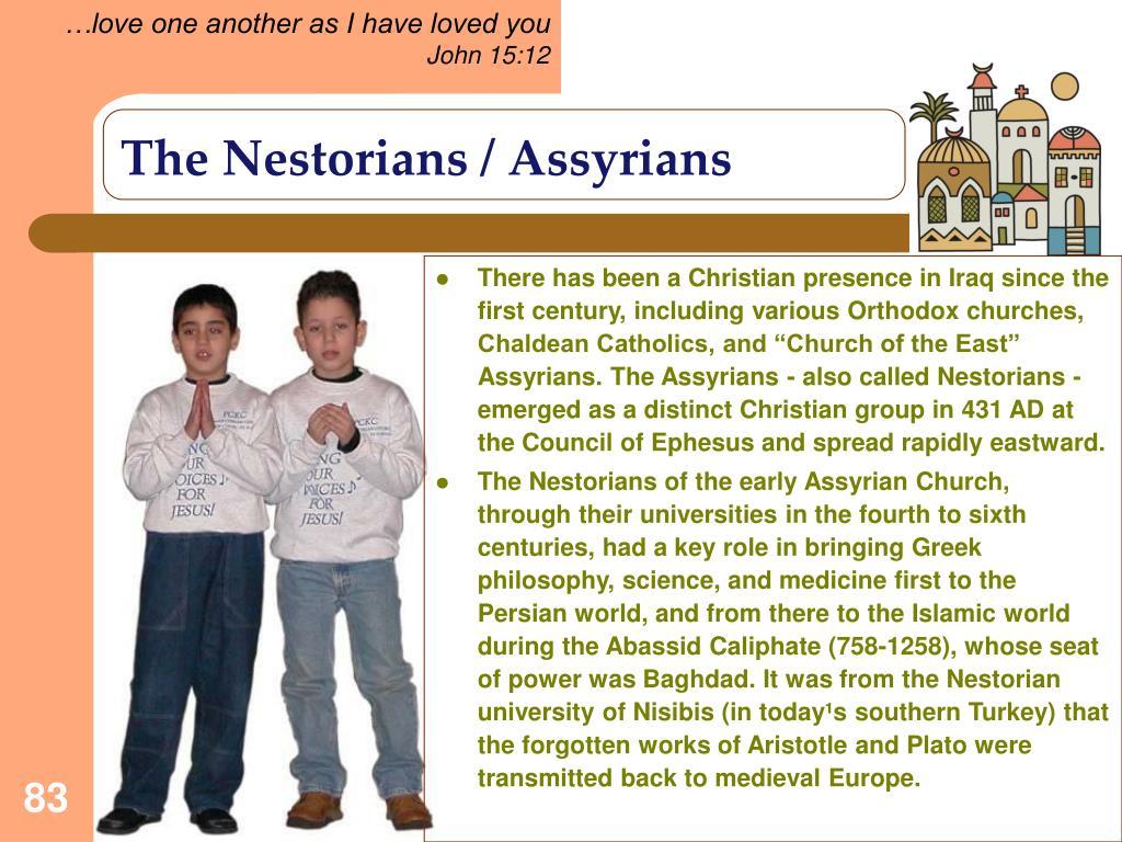 The Nestorians / Assyrians