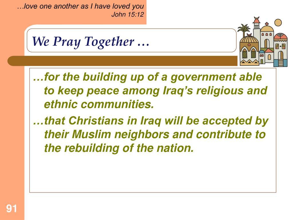 We Pray Together …