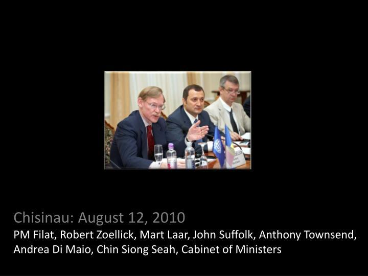 Chisinau: August 12, 2010