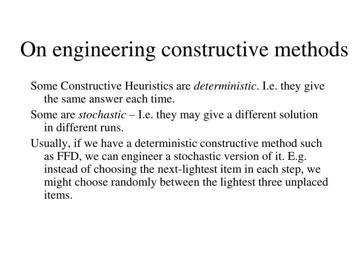On engineering constructive methods