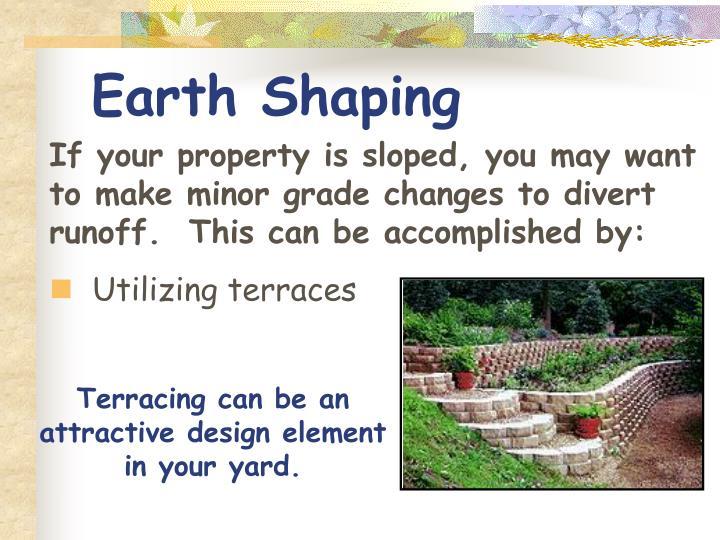 Earth Shaping