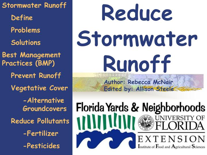 Reduce stormwater runoff