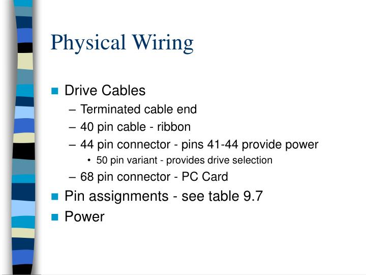 Physical Wiring