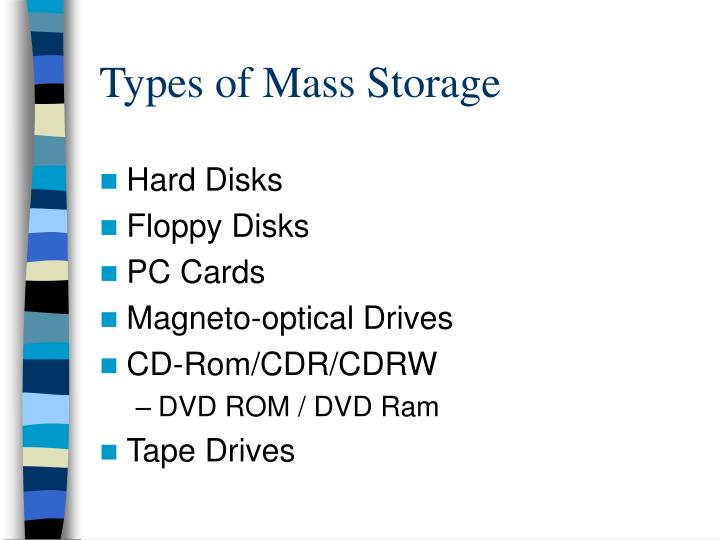 Types of Mass Storage
