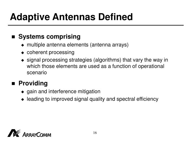 Adaptive Antennas Defined