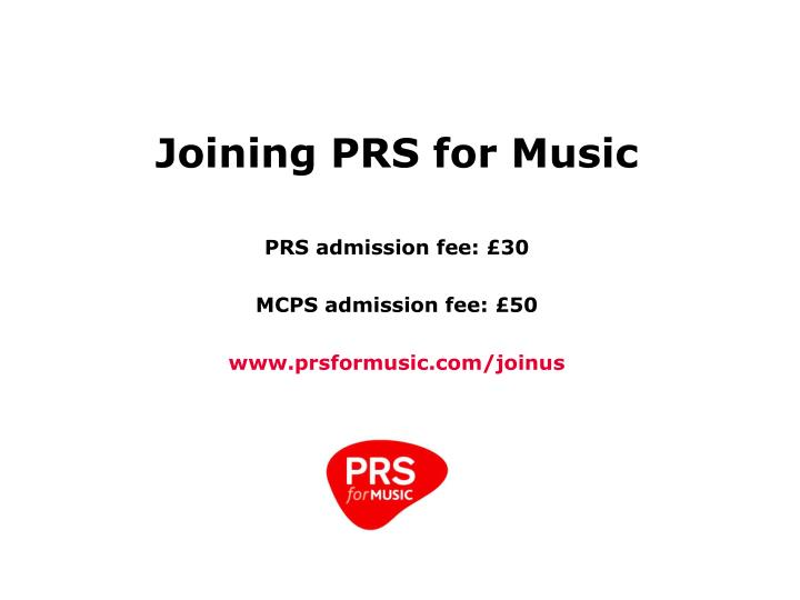 Joining PRS for Music