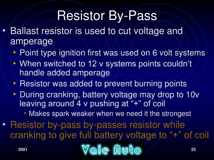 Resistor By-Pass