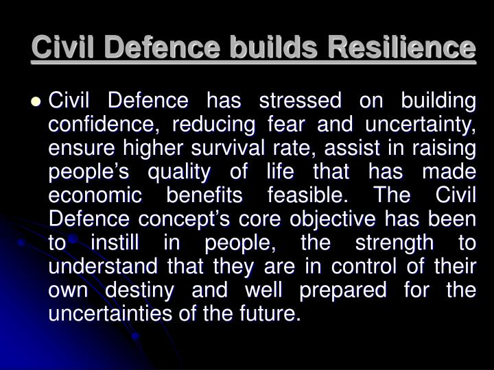 Civil Defence builds Resilience