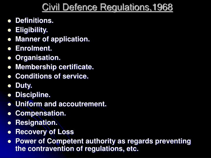 Civil Defence Regulations,1968