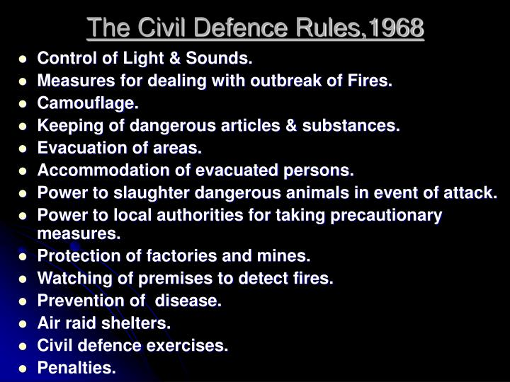 The Civil Defence Rules,1968