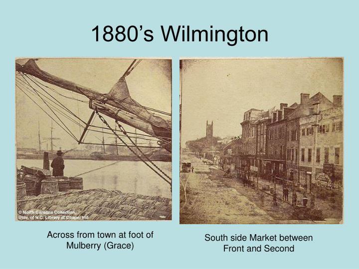 1880's Wilmington