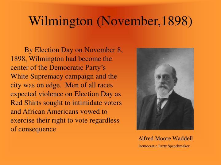 Wilmington (November,1898)
