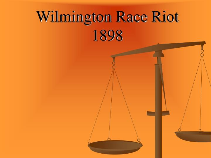 Wilmington Race Riot