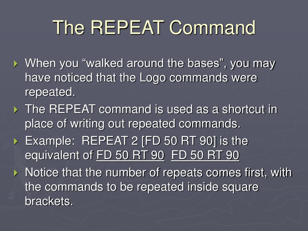 The REPEAT Command