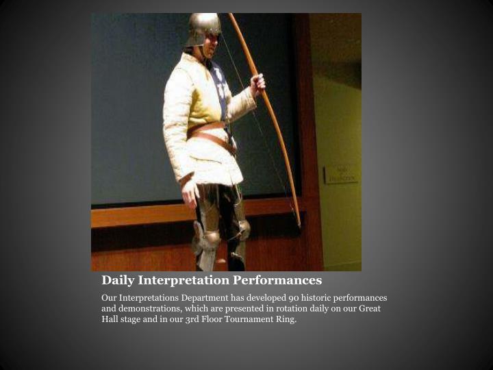 Daily Interpretation Performances