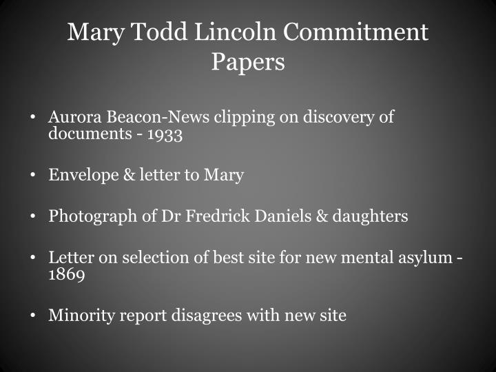 Mary Todd Lincoln Commitment Papers