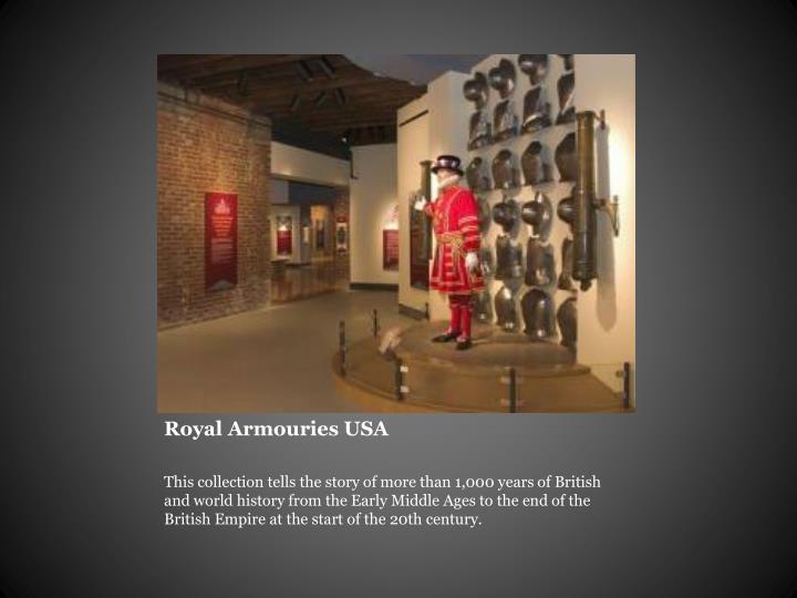 Royal Armouries USA