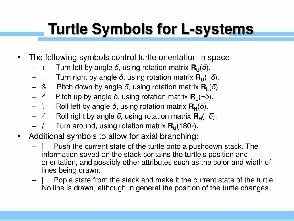 Turtle Symbols for L-systems