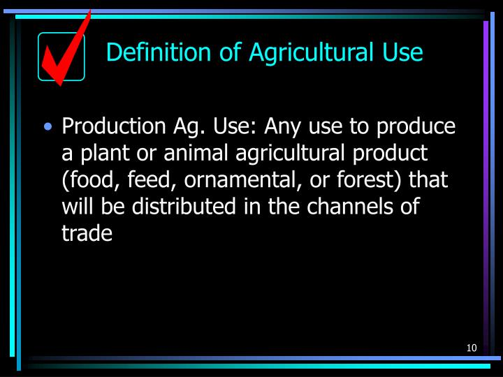 Definition of Agricultural Use