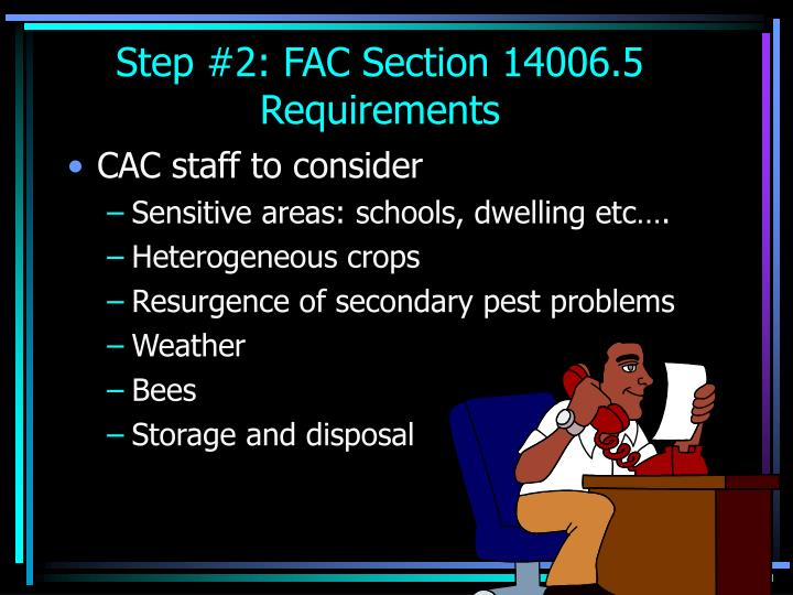 Step #2: FAC Section 14006.5 Requirements