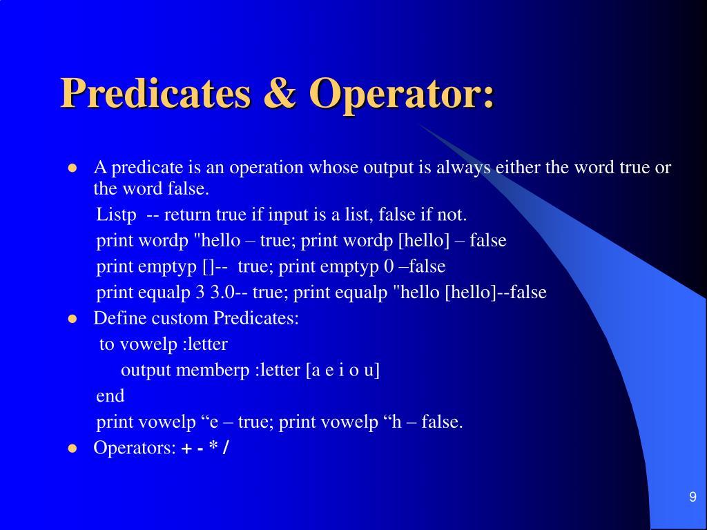 Predicates & Operator: