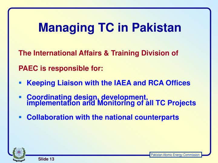 Managing TC in Pakistan