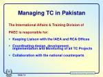managing tc in pakistan
